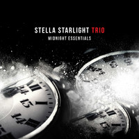 Stella Starlight Trio - Midnight Essentials