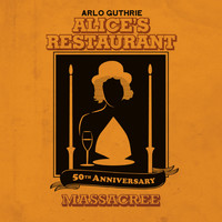 Arlo Guthrie - Alice's Restaurant 50th Anniversary Massacree