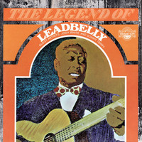 Leadbelly - The Legend of Leadbelly
