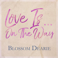 Blossom Dearie - Love Is on the Way