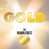 The Humblebeez - Gold