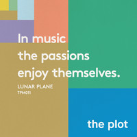 Lunar Plane - In Music The Passions Enjoy Themselves