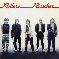 Bay City Rollers - Ricochet