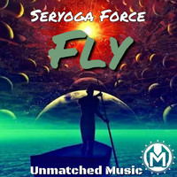 Seryoga Force - Fly