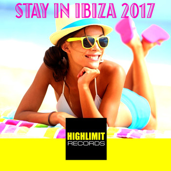 Various Artists - Stay In Ibiza 2017