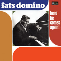 Fats Domino - Here He Comes Again!