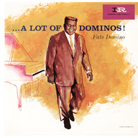Fats Domino - A Lot Of Dominos