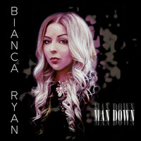 Bianca Ryan - Man Down
