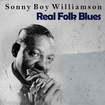 Sonny Boy Williamson & The Yardbirds - Real Folk Blues