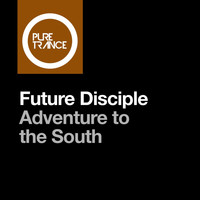Future Disciple - Adventure to the South