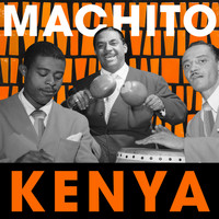Machito Orchestra - Kenya