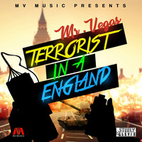 Mr. Vegas - Terrorist In A England - Single
