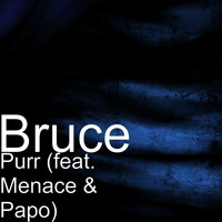 Menace - Purr (feat. Menace & Papo)