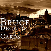 Bruce - Deck of Cards