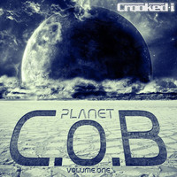 Crooked I - Planet C.O.B, Vol. 1