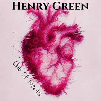 Henry Green - Club Of Hearts