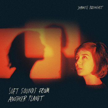 Japanese Breakfast - Soft Sounds from Another Planet