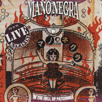 Mano Negra - In The Hell Of Patchinko (Live Kawasaki)