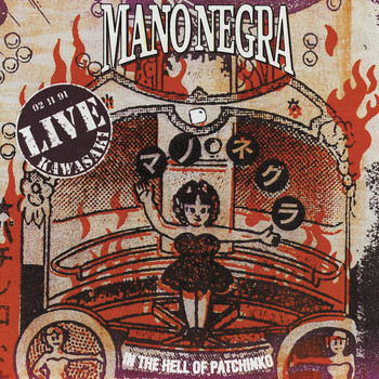 Mano Negra / - In The Hell Of Patchinko (Live Kawasaki)