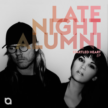 Late Night Alumni - Startled Heart EP