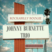 Johnny Burnette Trio - Rockabilly Boogie EP