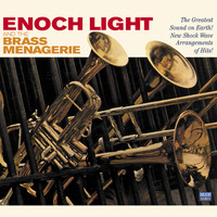 Enoch Light - Enoch Light and the Brass Menagerie