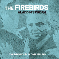 The Firebirds - Aladdin's Dream