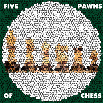 Various Artists - Five Chess Pawns EP