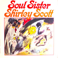 Shirley Scott - Soul Sister!