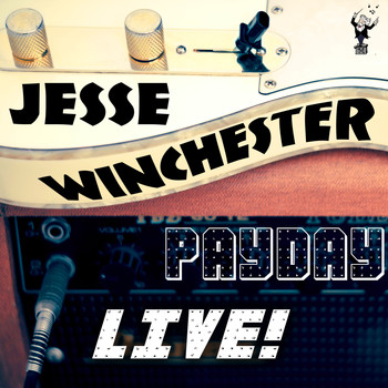 Jesse Winchester - Payday (Live)