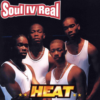 Soul For Real - Heat