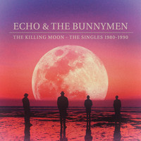 Echo And The Bunnymen - The Killing Moon - The Singles 1980-1990