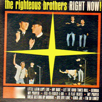 Righteous Brothers - Right Now!