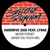 Hardrive: 2000 - Never Forget (When You Touch Me) EP