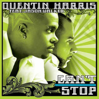 Quentin Harris - Can't Stop (feat. Jason Walker)