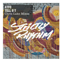 ATFC - Tell U Y (feat. Yasmeen) (Remixes)