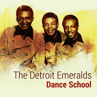The Detroit Emeralds - Dance School