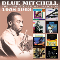 Blue Mitchell - The Complete Albums Collection 1958 - 1963