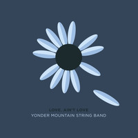 Yonder Mountain String Band - Love. Ain't Love