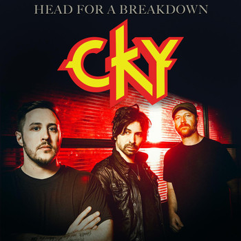 CKY - Head For a Breakdown