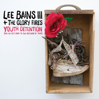 Lee Bains III & The Glory Fires - Trying to Ride