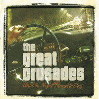 The Great Crusades - Until the Night Turned to Day