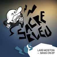 Lars Moston - Bang On