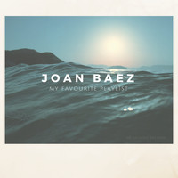 Joan Baez - My Favourite Playlist
