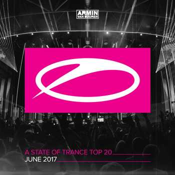 Armin van Buuren - A State Of Trance Top 20 - June 2017