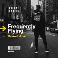 Sonny fodera - Frequently Flying (Deluxe Edition)