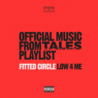 Fitted Circle - Low 4 Me (Explicit)