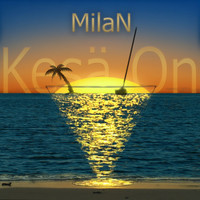Milan - Kesä On