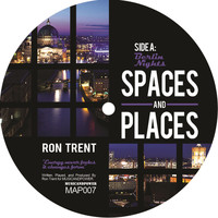 Ron Trent - Spaces and Places, Pt. 3