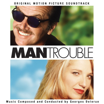 Georges Delerue - Man Trouble (Original Motion Picture Soundtrack)